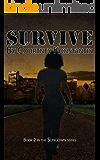 Survive (Sundown Series Book 2)