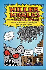 Killer Koalas from Outer Space and Lots of Other Very Bad Stuff that Will Make Your Brain Explode! Kindle Edition