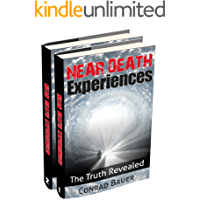 Near Death Experiences Box Set 2 in 1 Books: The Truth Revealed