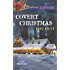 Covert Christmas (Echo Mountain Book 2)