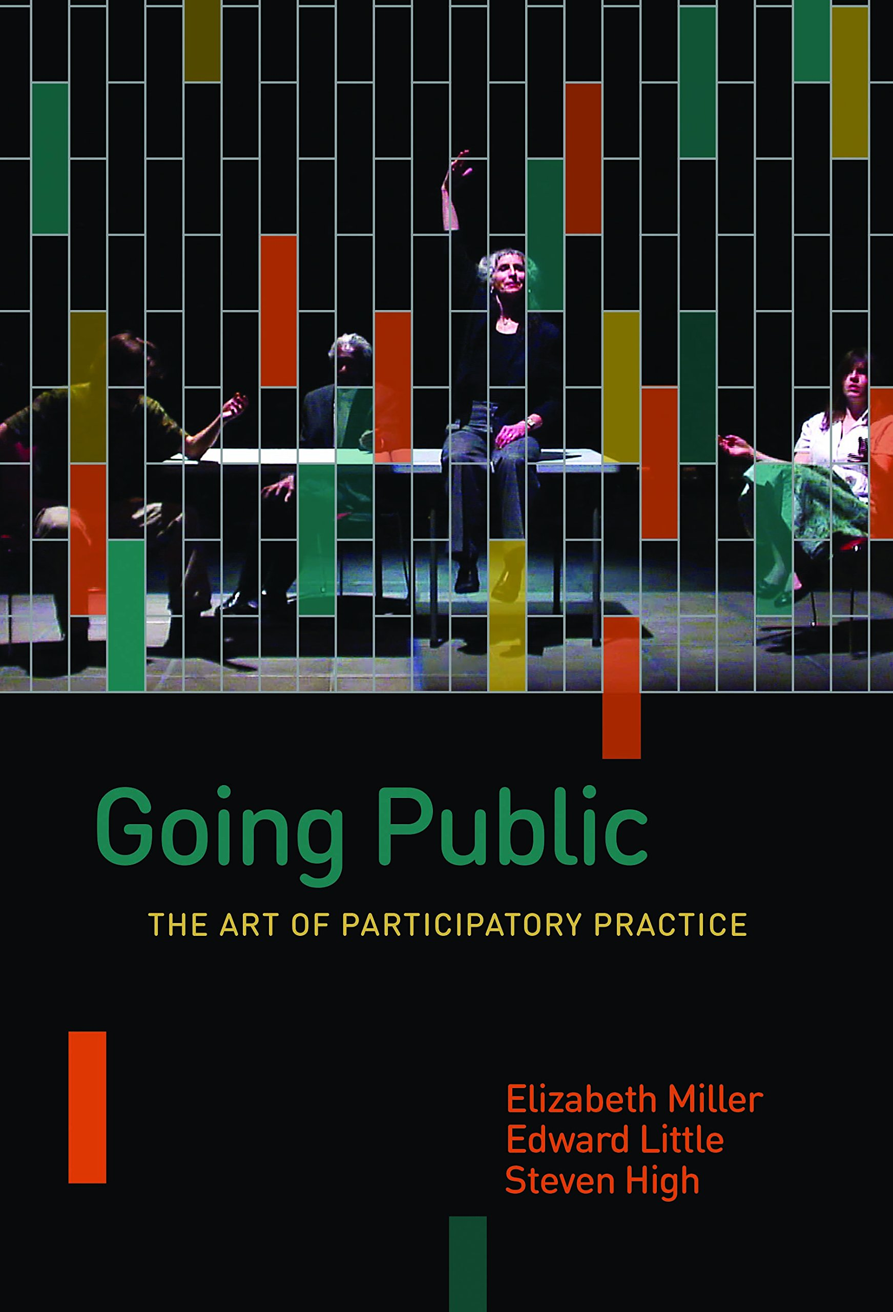Read Online Going Public: The Art of Participatory Practice (Shared Oral & Public History) ebook