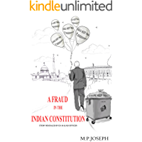 A FRAUD IN THE INDIAN CONSTITUTION