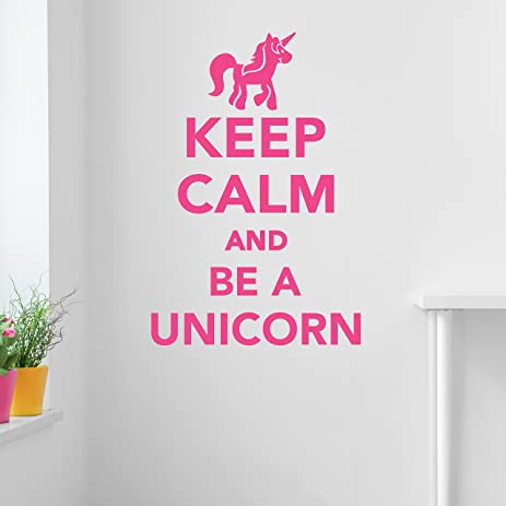 Keep calm and be a unicorn wall decal sticker vinyl wall art wall decor