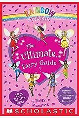Rainbow Magic: The Ultimate Fairy Guide Kindle Edition