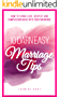 10 Darn Easy Marriage Tips: How to Spark Love, Respect and Compassion back into your Marriage (Relationships Series)