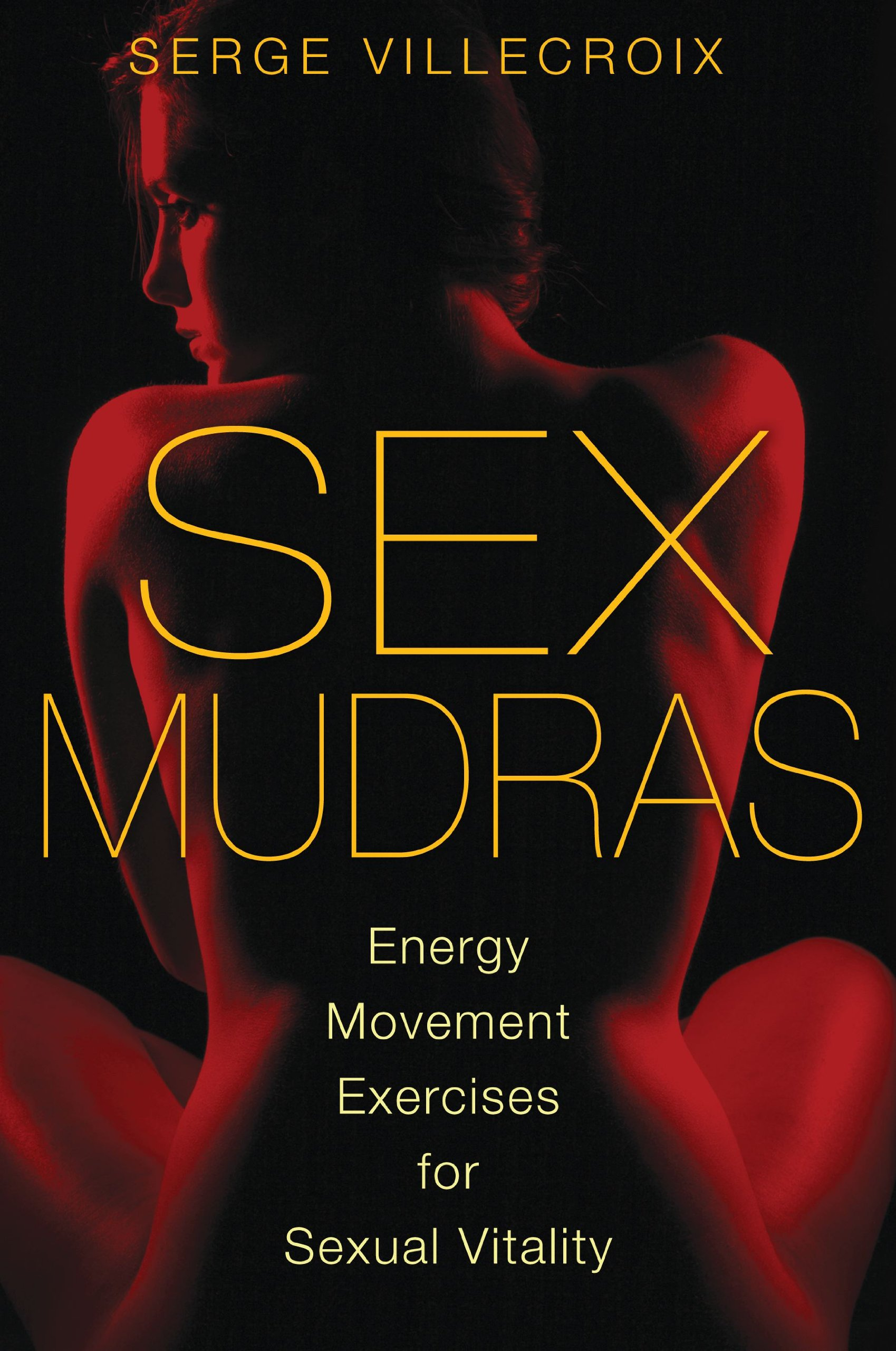 Download Sex Mudras: Energy Movement Exercises for Sexual Vitality PDF