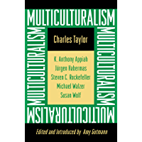 Multiculturalism: Expanded Paperback Edition (The University Center for Human Values Series)