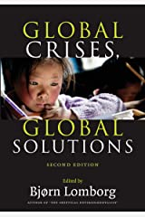 Global Crises, Global Solutions: Costs and Benefits Kindle Edition
