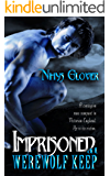 Imprisoned at Werewolf Keep (Werewolf Keep Trilogy Book 2)