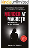 Murder at Macbeth: A gripping British crime mystery packed with twists and turns (A D.I. Robson mystery Book 1)