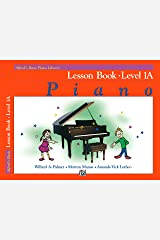 Alfred's Basic Piano Library - Lesson Book 1A: Learn How to Play Piano with This Esteemed Method Kindle Edition