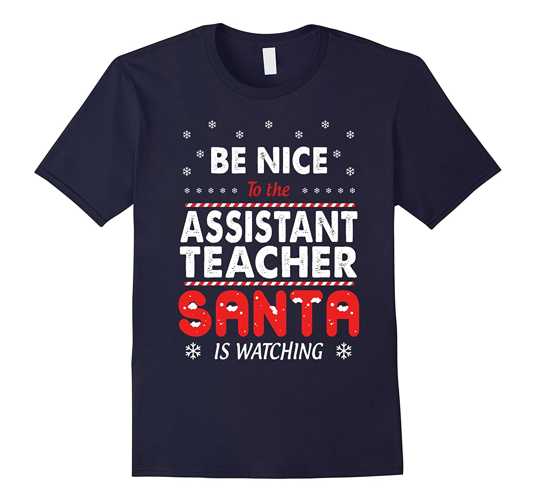 Assistant teacher Shirt - Gift For Xmas 2016-TD