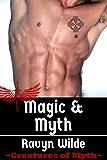 Magic & Myth (Creatures of Myth Book 3)