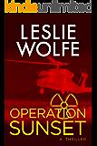Operation Sunset: A Thriller
