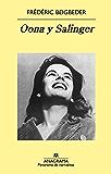 Oona y Salinger (Panorama de narrativas)