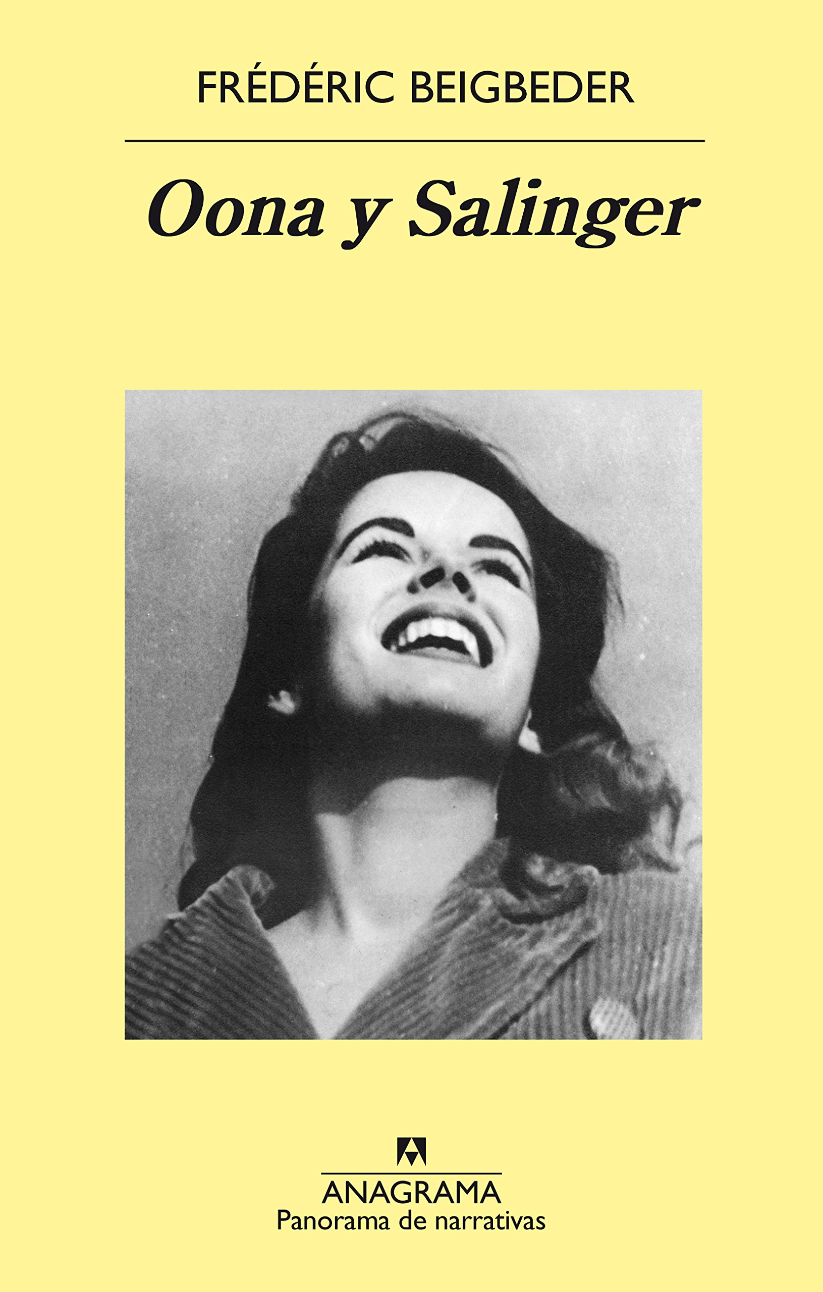 Oona & Salinger (Spanish Edition): Frederic Beigbeder: 9788433979452: Amazon.com: Books