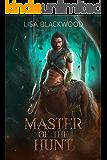 Master of the Hunt (Huntress vs Huntsman Book 1)