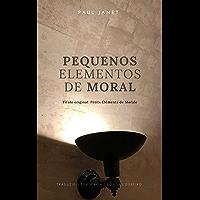 Pequenos Elementos de Moral
