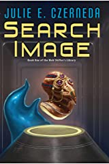 Search Image (Web Shifter's Library Book 1) Kindle Edition