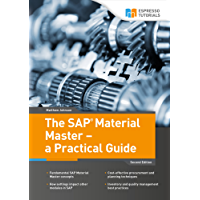 The SAP Material Master - a Practical Guide (English Edition)