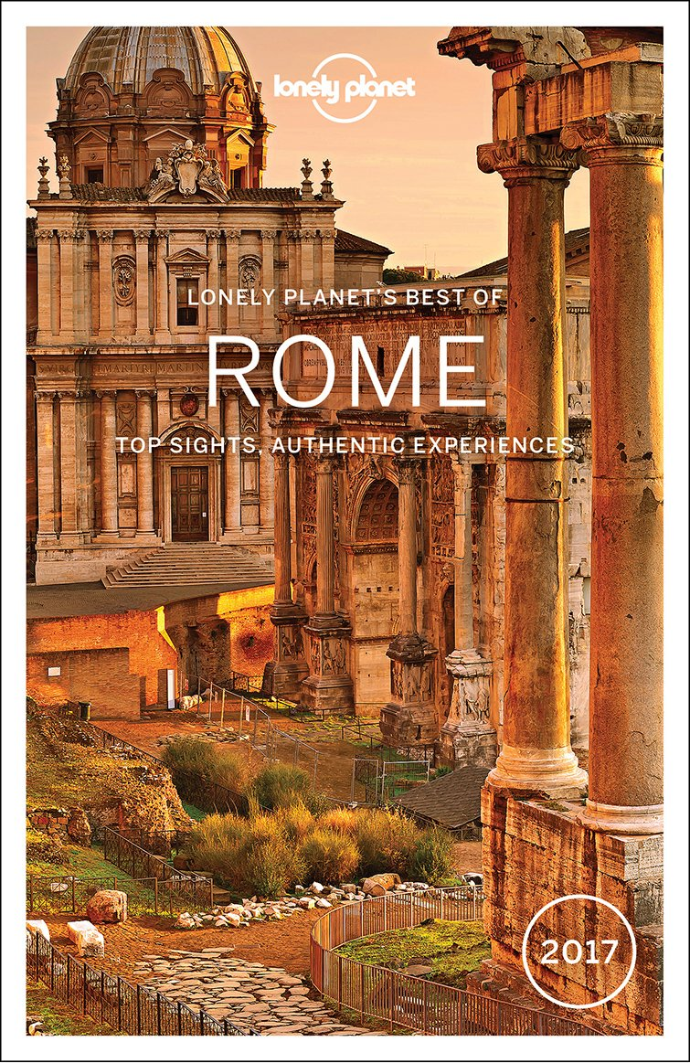 Lonely Planet's Best of Rome 2017 (Best of Guides)