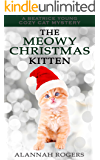 The Meowy Christmas Kitten (Beatrice Young Cozy Cat Mysteries Book 10)