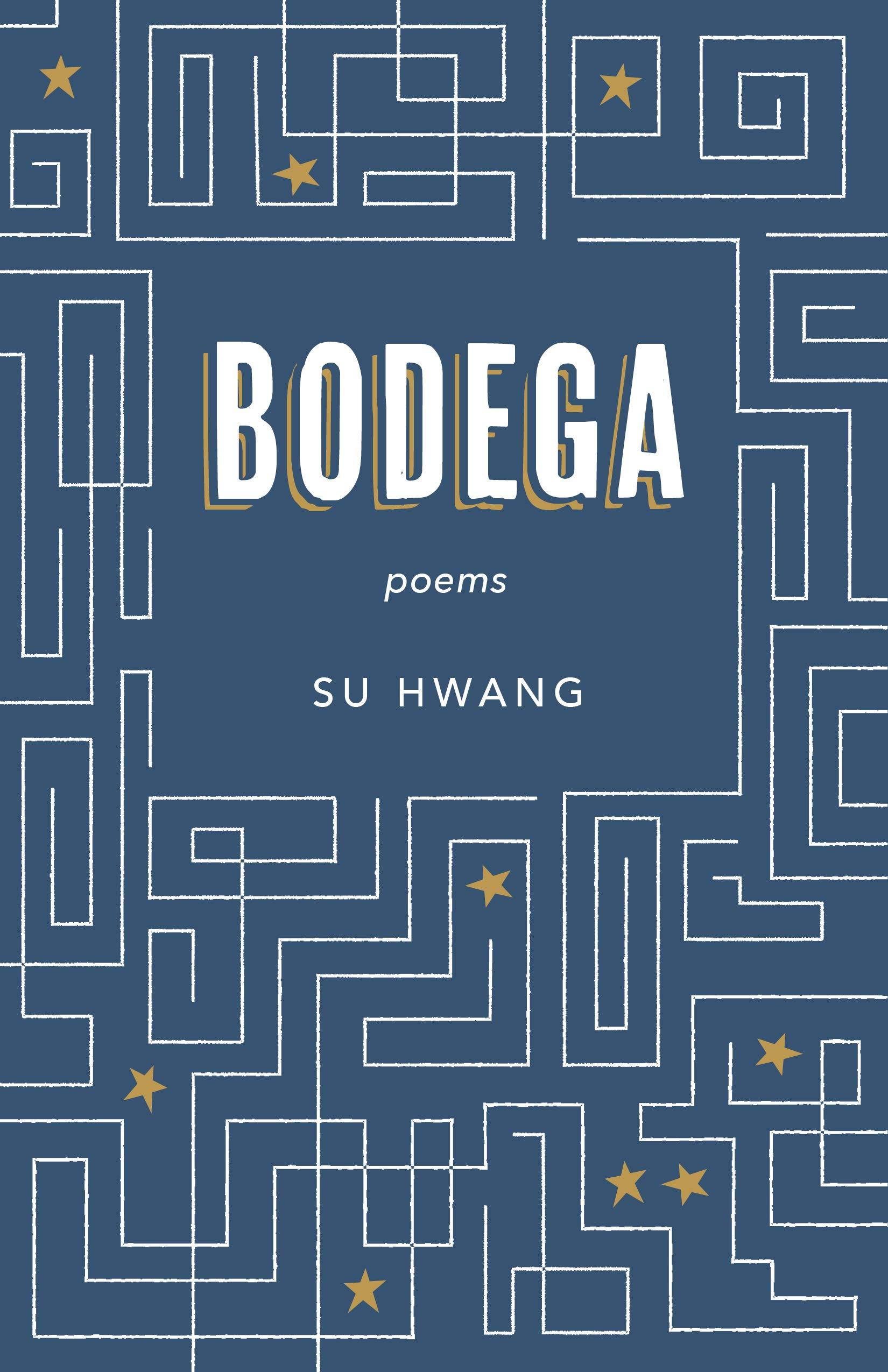 Bodega: Poems