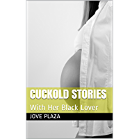 Cuckold Stories: With Her Black Lover (English Edition)