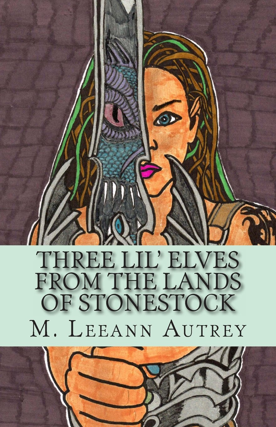 Download THREE LIL' ELVES FROM THE LANDS OF STONESTOCK -M. Leeann Autrey pdf
