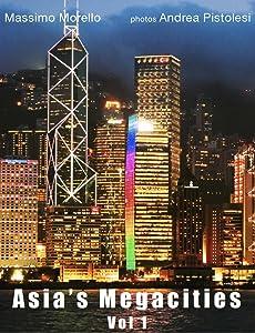 Asia's Megacities Vol 1
