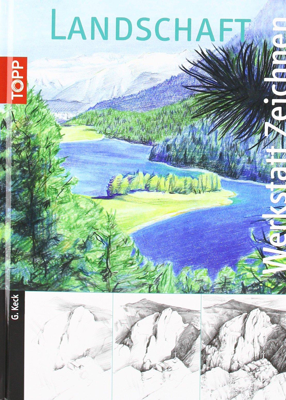 Landschaften (Werkstatt Zeichnen)