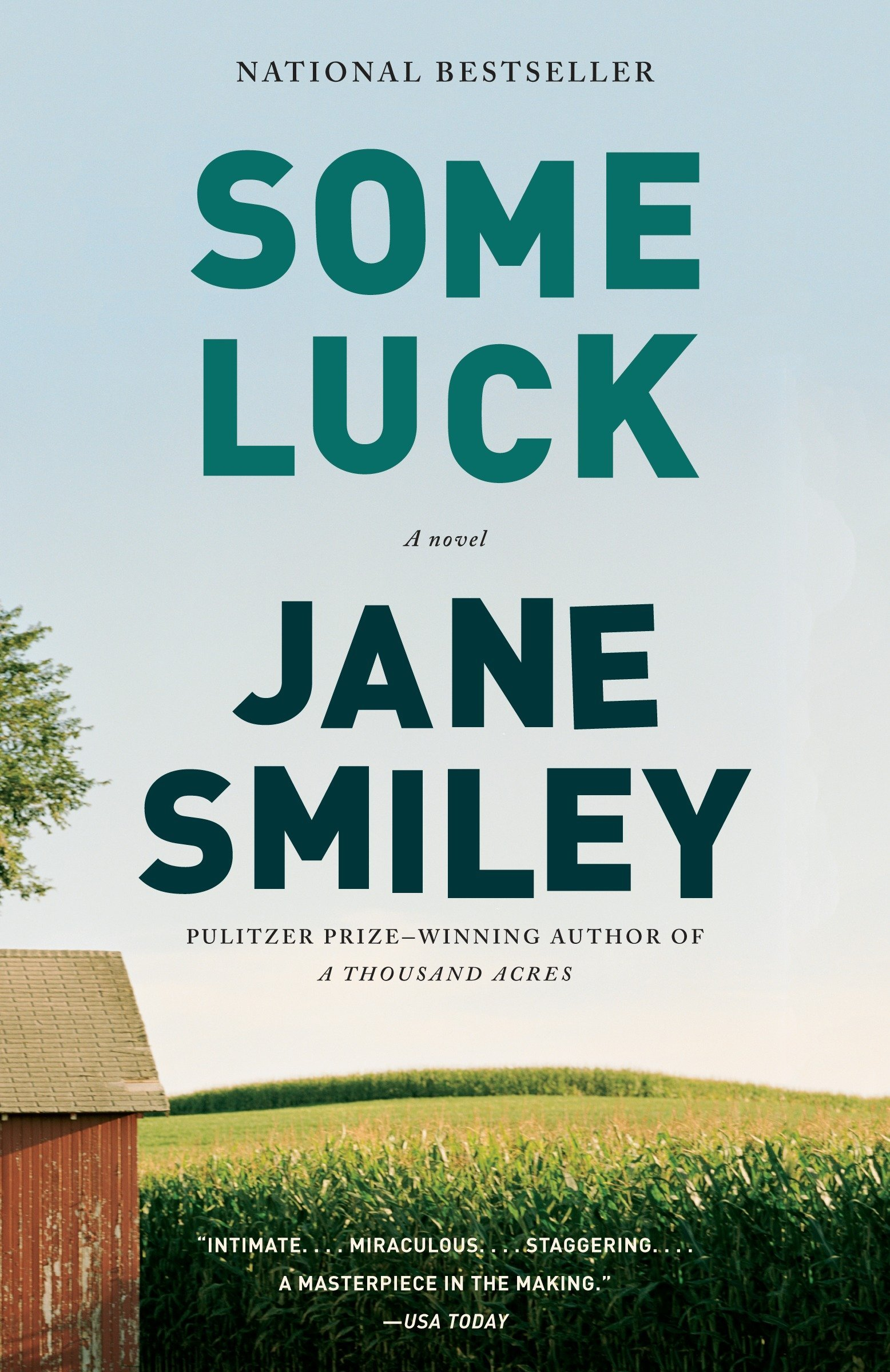 Some Luck (The Last Hundred Years Trilogy: A Family Saga): Smiley, Jane:  9780307744807: Amazon.com: Books