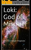Loki: God of Mischief: John Christian Hopkins