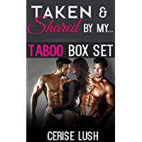Taken and Shared by My...: 4 TABOO, MFM+ Short Stories (Taboo Box Set Book 2)