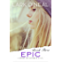 Epic (Going the Distance, Book 3)