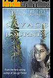 Savage Journey: (Savage Romance Series)