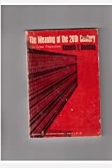 The Meaning of the 20th Century Paperback