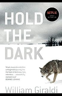 Hold the Dark: Now on Netflix (English Edition)