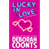 Lucky in Love (A Lucky O'Toole Original Novella Book 1)