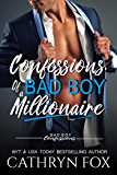 Confessions of a Bad Boy Millionaire (Bad Boy Confessions Book 6)