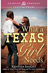 What a Texas Girl Needs (Texas Wishes Book 2) Kindle Edition