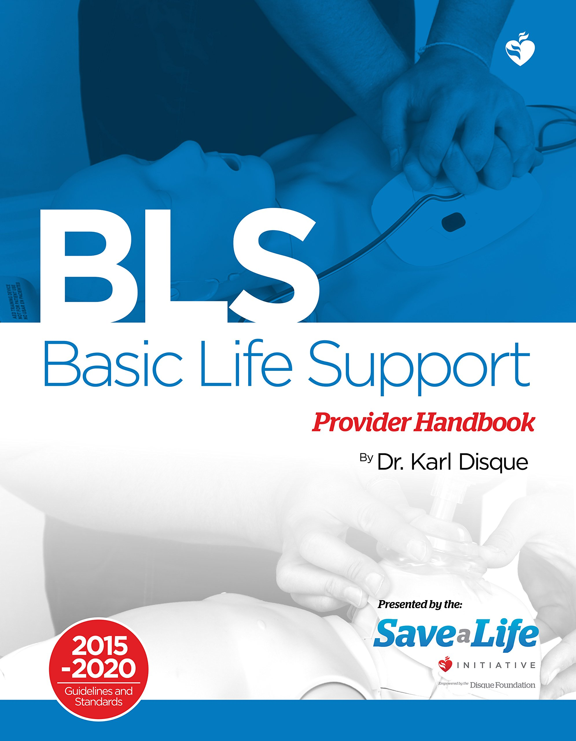 Basic Life Support Bls Provider Handbook First Aid Health Care