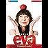 La Dieta di Eva: Come disobbedire in cucina e guadagnarsi il Paradiso