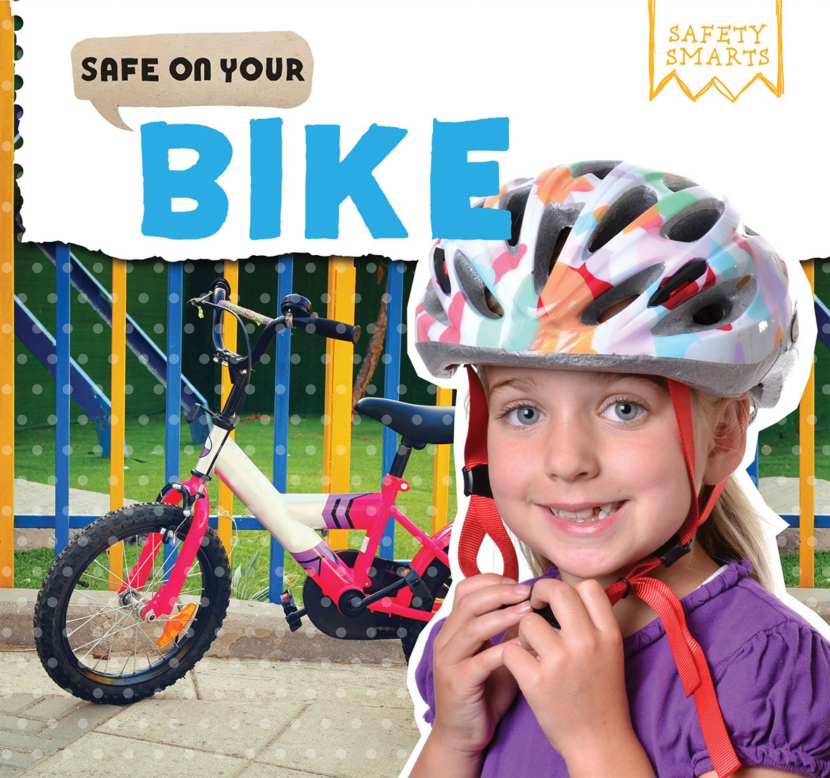 Safe on Your Bike (Safety Smarts) by Powerkids Pr (Image #1)