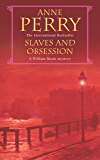 Slaves and Obsession (William Monk Mystery, Book 11): A twisting Victorian mystery of war, love and murder