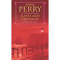 Slaves and Obsession (William Monk Mystery, Book 11): A twisting Victorian mystery of war, love and murder (English Edition)