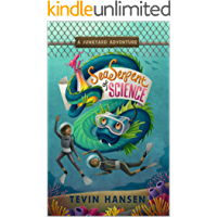 Sea Serpent of Science: (a learning adventure for kids age 8-12) (Junkyard Adventures Book 2)