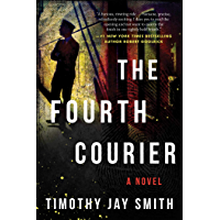 The Fourth Courier: A Novel