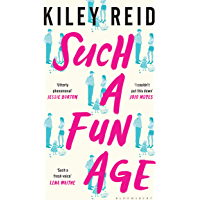 Such a Fun Age: 'The most provocative page-turner of 2020' – now a Sunday Times bestseller (English Edition)