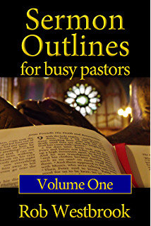 1, 000 Sermon Outlines: You Can Preach! - Kindle edition by F E
